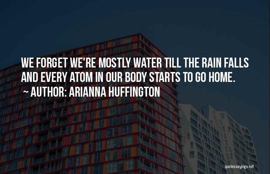 Arianna Huffington Quotes 176579