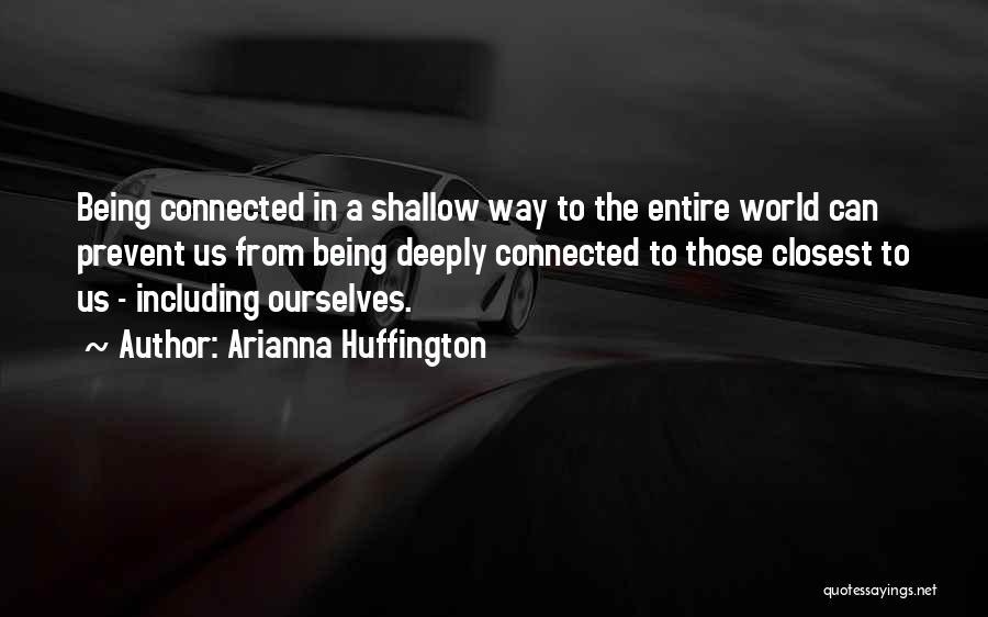 Arianna Huffington Quotes 1861703