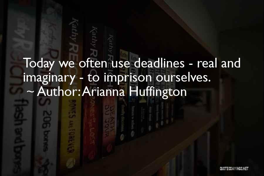 Arianna Huffington Quotes 198229