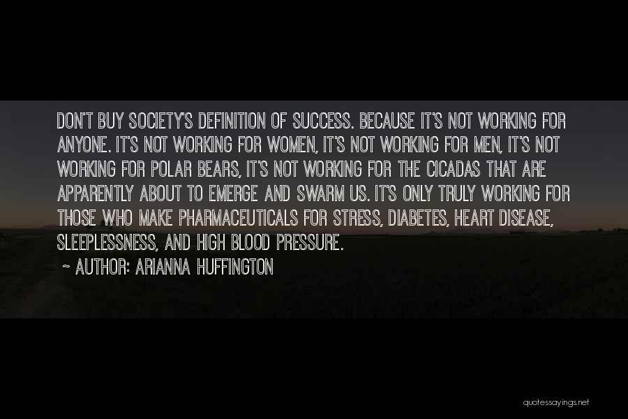 Arianna Huffington Quotes 2099661