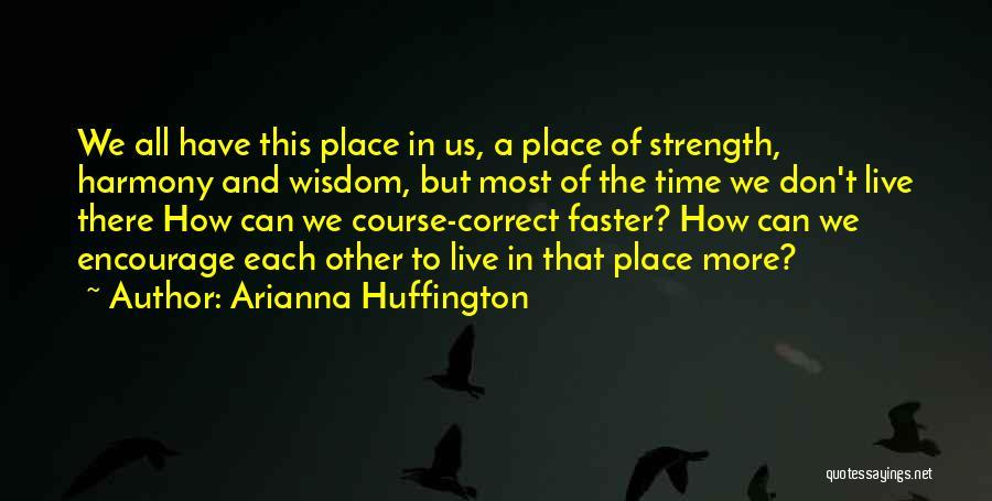 Arianna Huffington Quotes 2201682