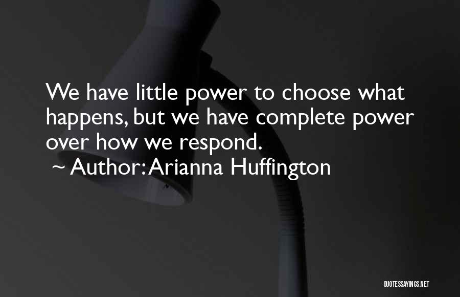 Arianna Huffington Quotes 250885