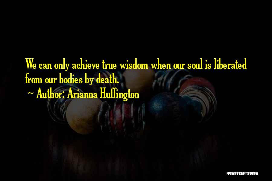 Arianna Huffington Quotes 294418