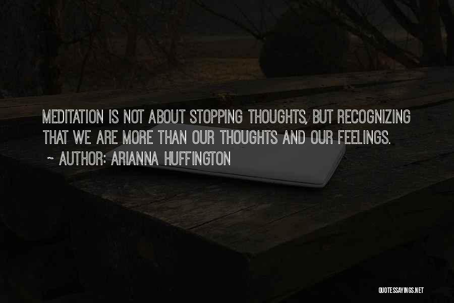 Arianna Huffington Quotes 303917