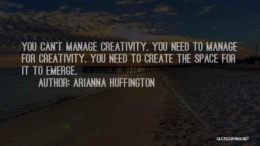 Arianna Huffington Quotes 455177