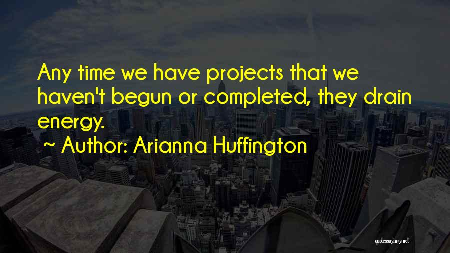 Arianna Huffington Quotes 484070
