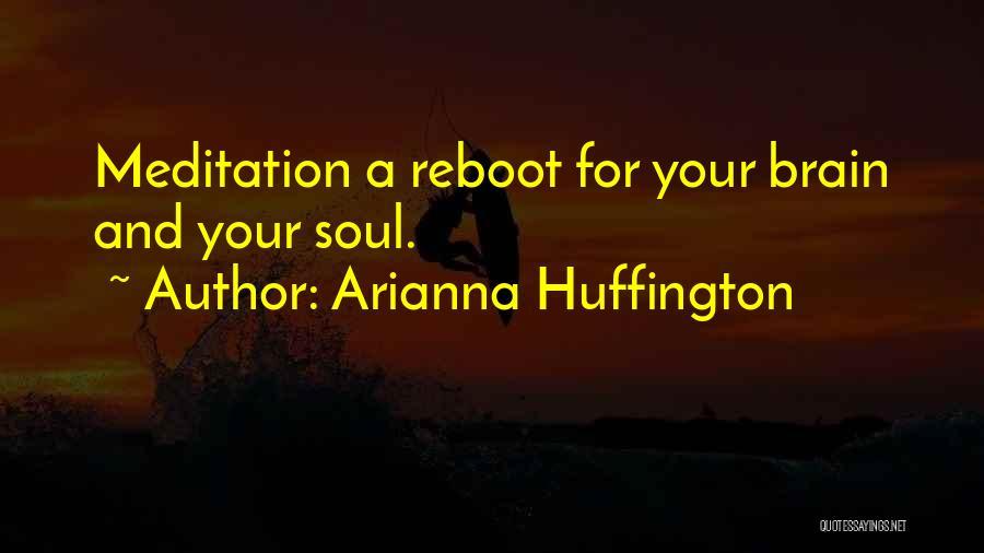 Arianna Huffington Quotes 656624