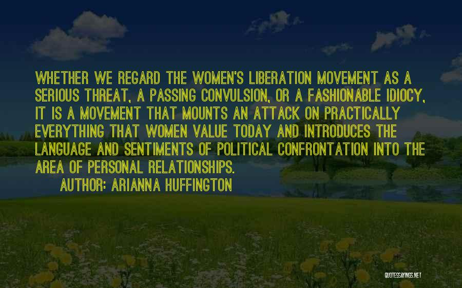 Arianna Huffington Quotes 698236