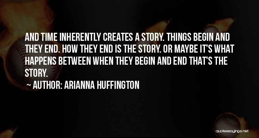 Arianna Huffington Quotes 763723