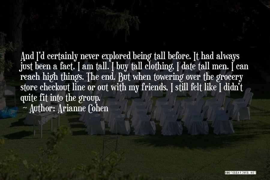 Arianne Cohen Quotes 1218310