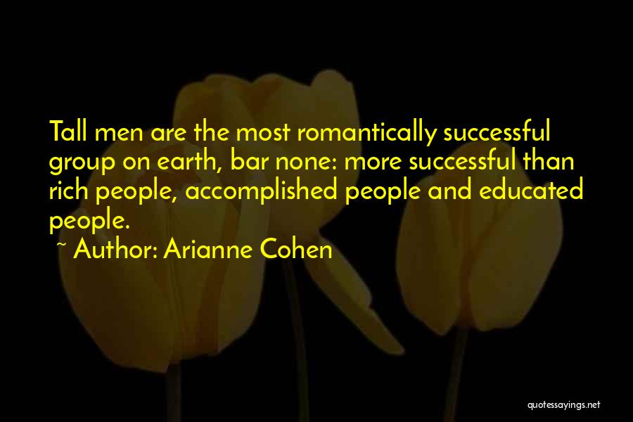 Arianne Cohen Quotes 1345027