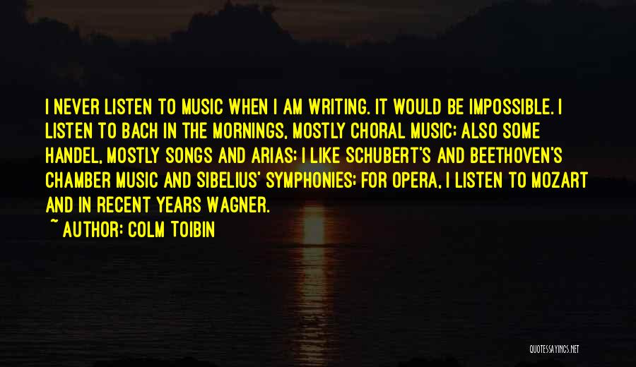Arias Quotes By Colm Toibin