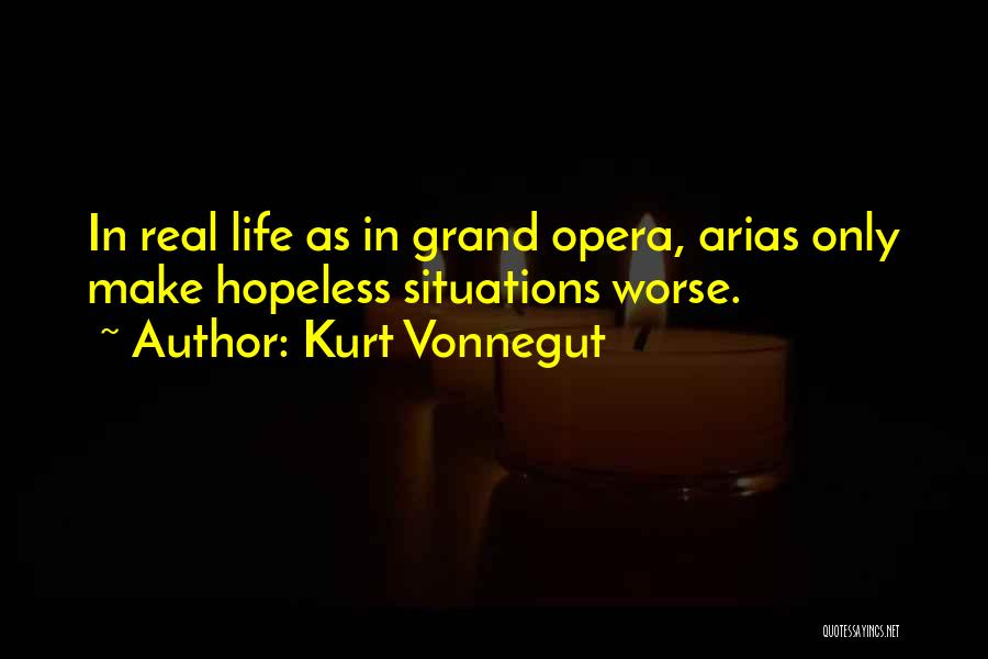Arias Quotes By Kurt Vonnegut