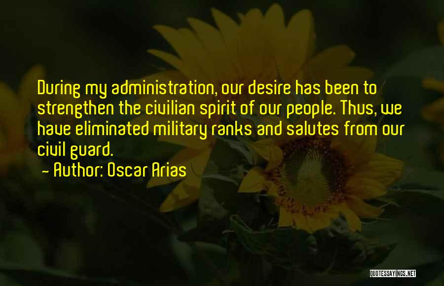 Arias Quotes By Oscar Arias