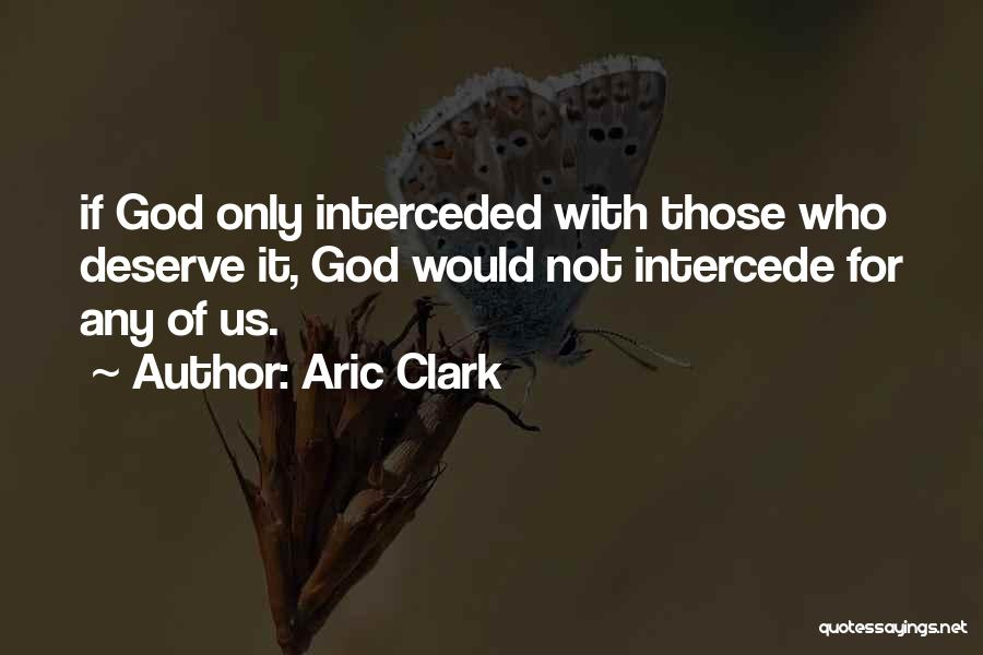 Aric Clark Quotes 310022