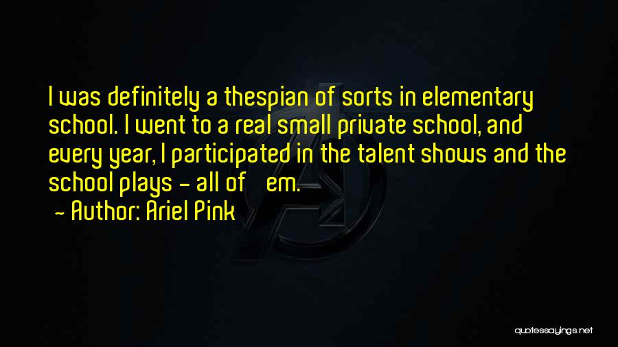 Ariel Pink Quotes 1174524