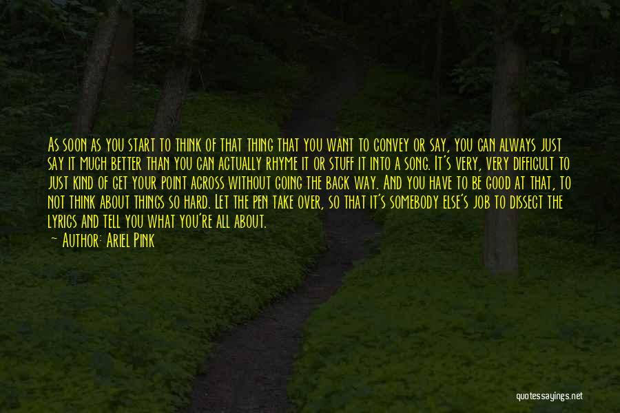 Ariel Pink Quotes 1335114