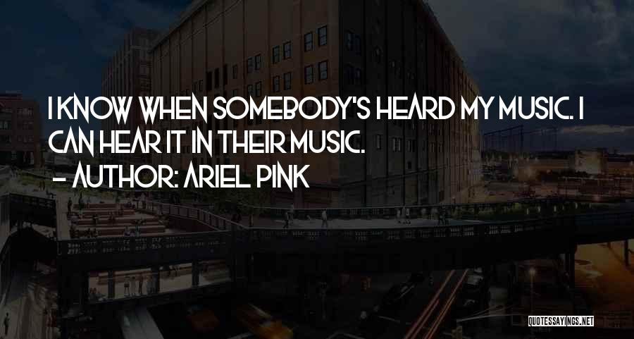 Ariel Pink Quotes 2111725