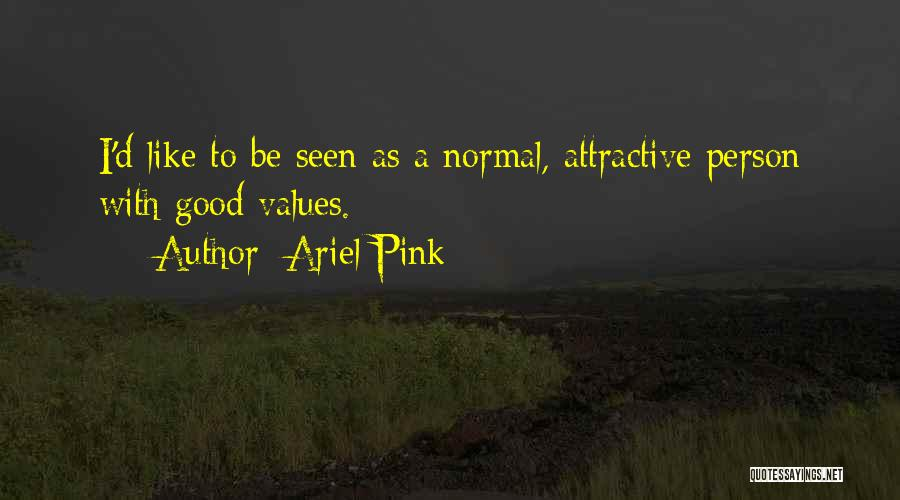 Ariel Pink Quotes 891144