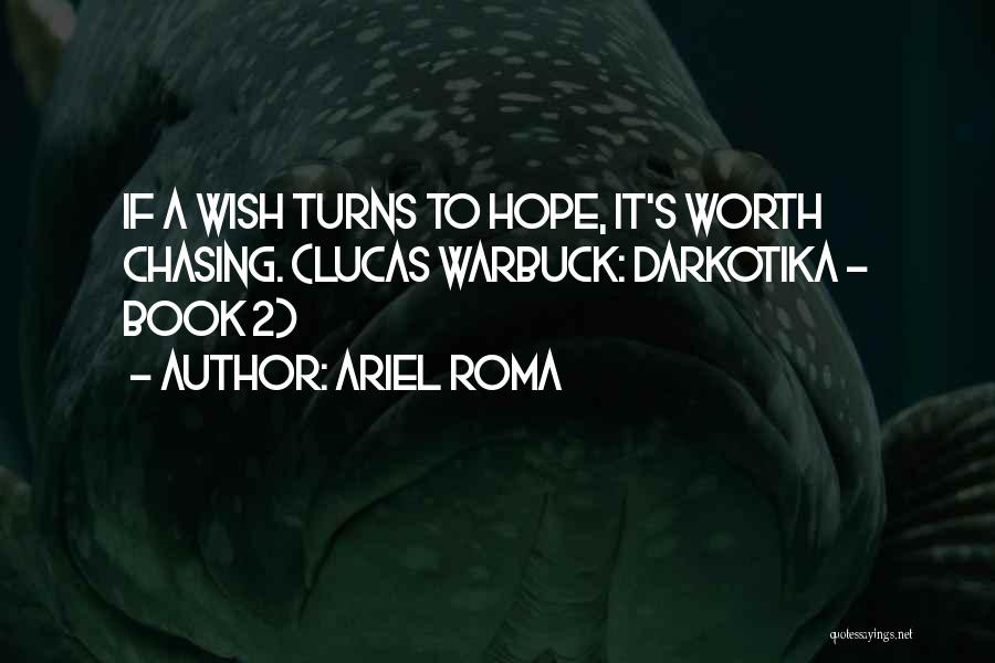 Ariel Roma Quotes 273293