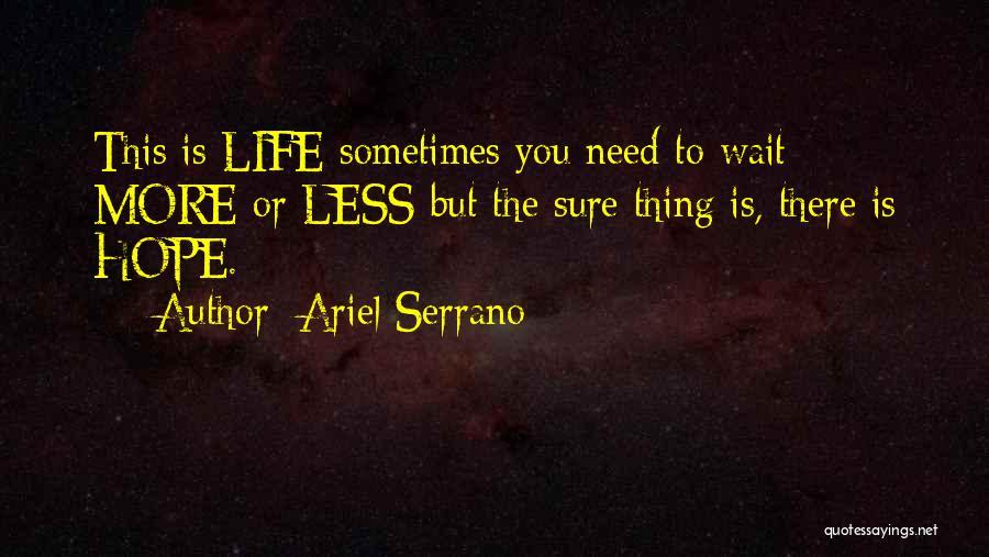 Ariel Serrano Quotes 1856918