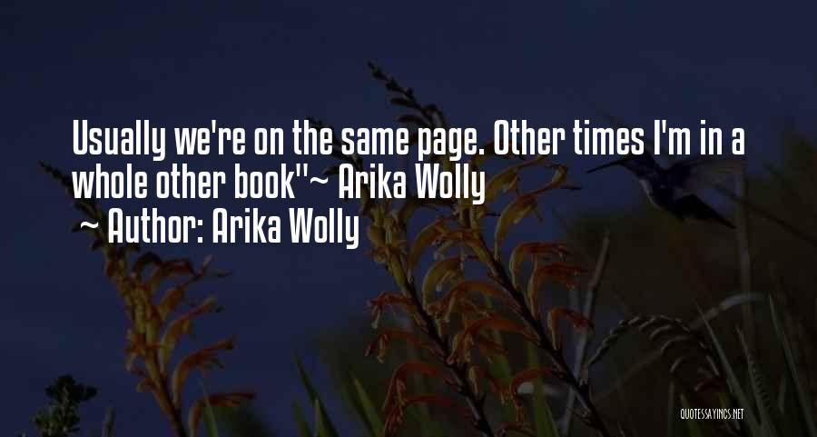 Arika Wolly Quotes 309635