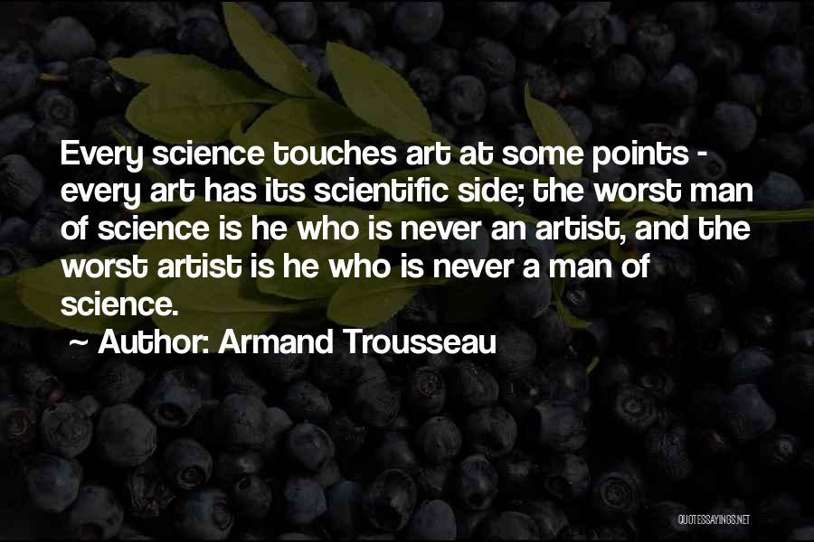 Armand Trousseau Quotes 1634627