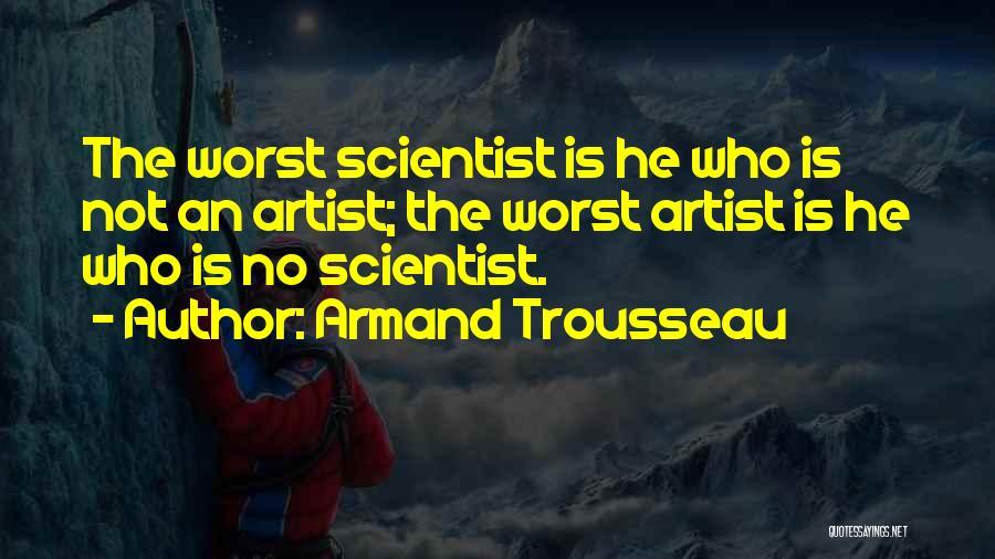 Armand Trousseau Quotes 1726604