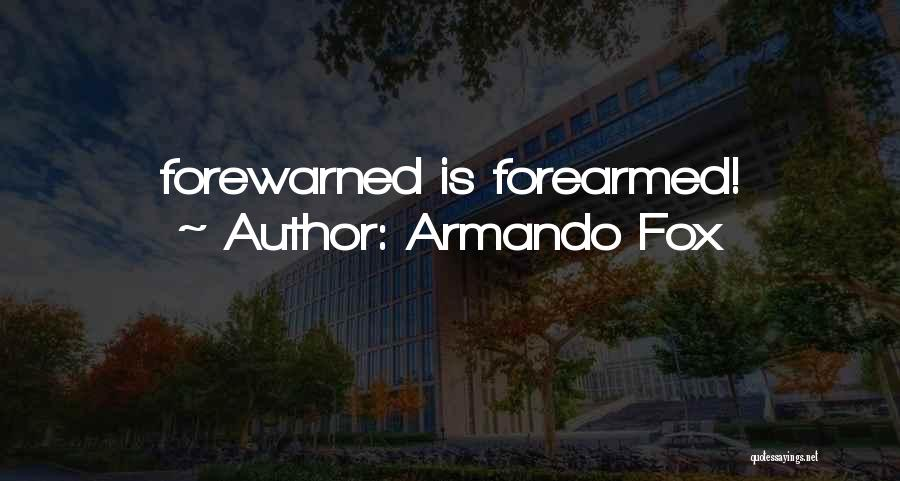 Armando Fox Quotes 1830338