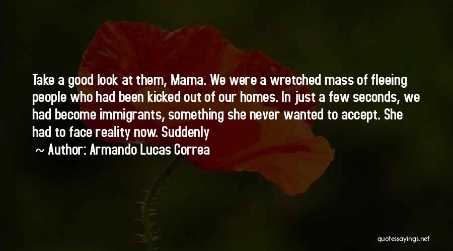Armando Lucas Correa Quotes 675884