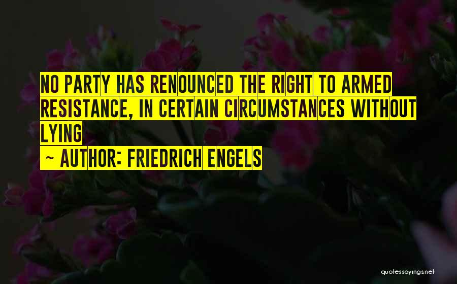 Armed Revolution Quotes By Friedrich Engels