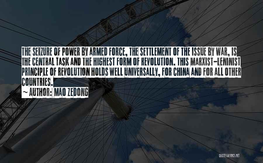 Armed Revolution Quotes By Mao Zedong