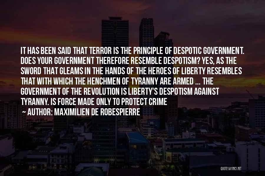 Armed Revolution Quotes By Maximilien De Robespierre