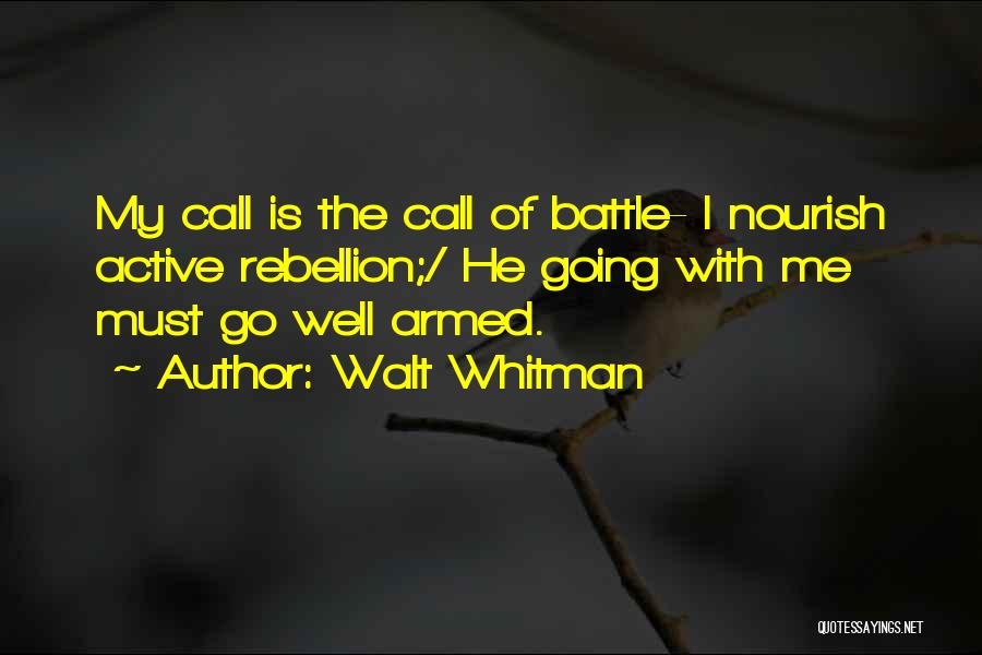 Armed Revolution Quotes By Walt Whitman