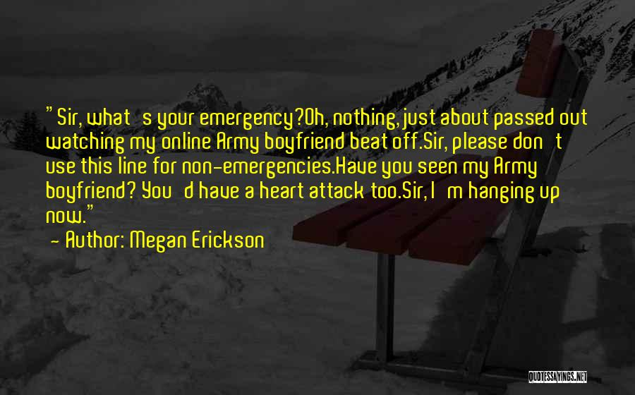 Top 1 Quotes & Sayings About Army Boyfriend