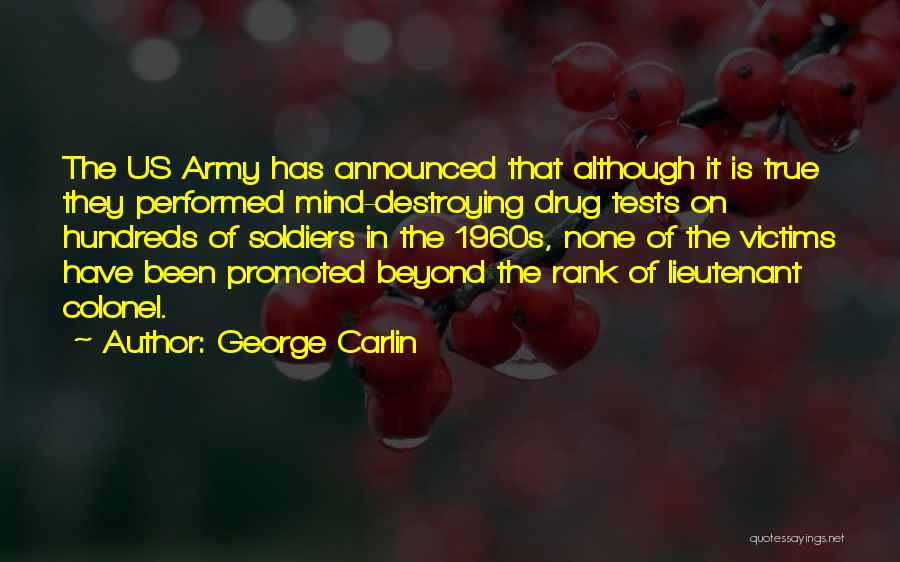 Army Lieutenant Quotes By George Carlin