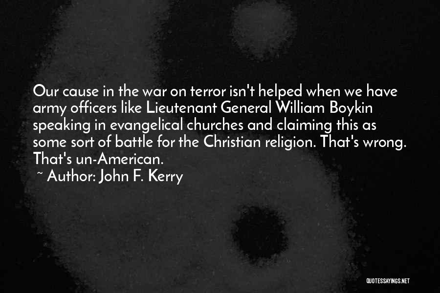 Army Lieutenant Quotes By John F. Kerry