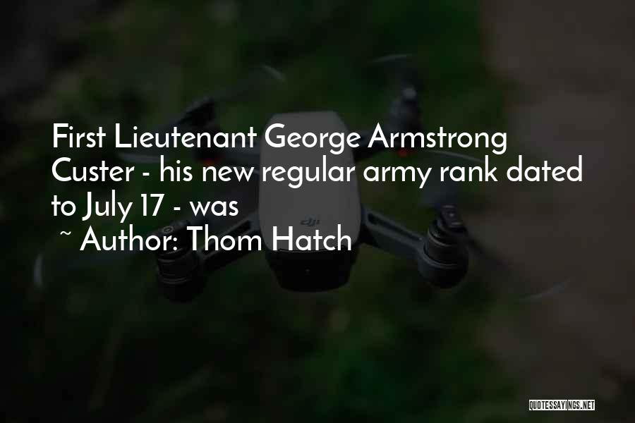 Army Lieutenant Quotes By Thom Hatch