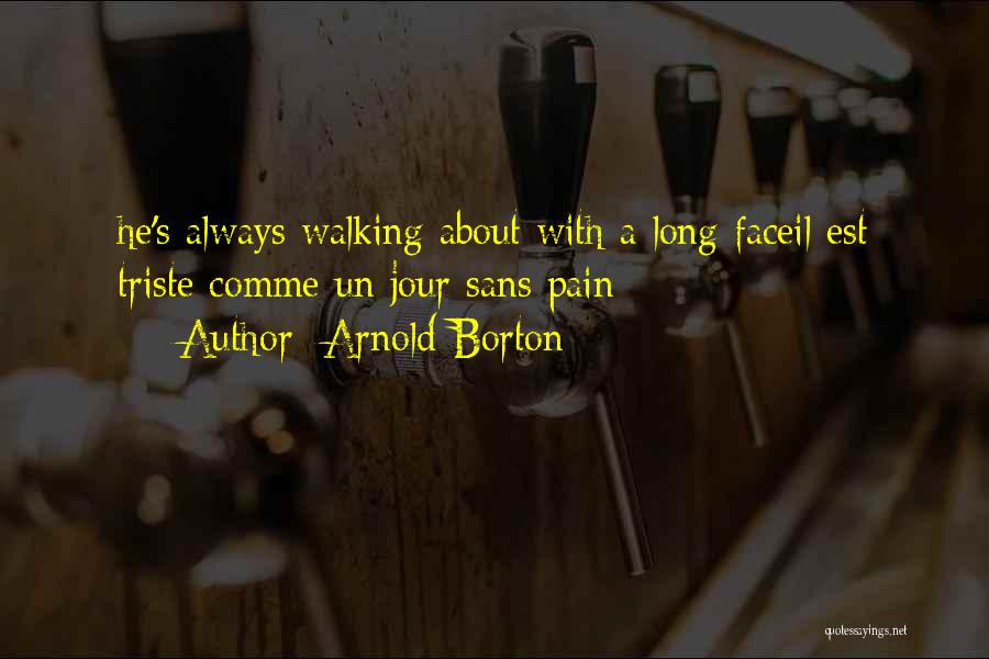 Arnold Borton Quotes 1817742