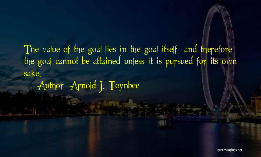 Arnold Quotes By Arnold J. Toynbee