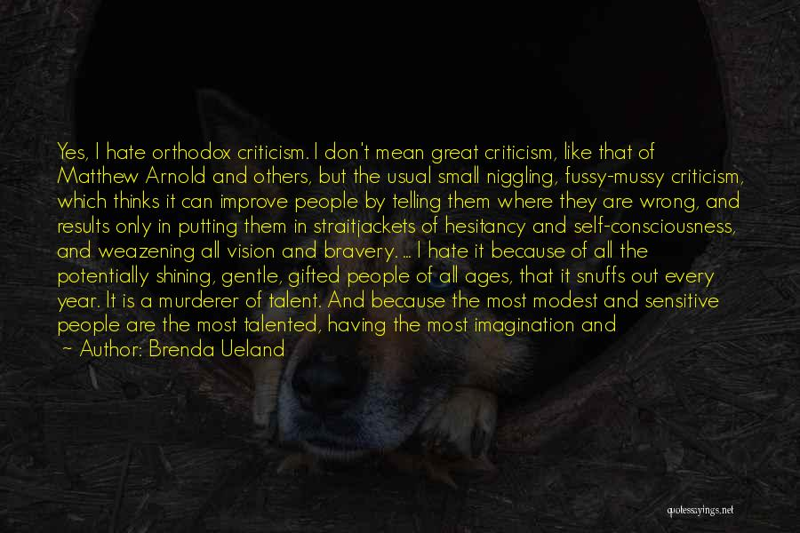 Arnold Quotes By Brenda Ueland