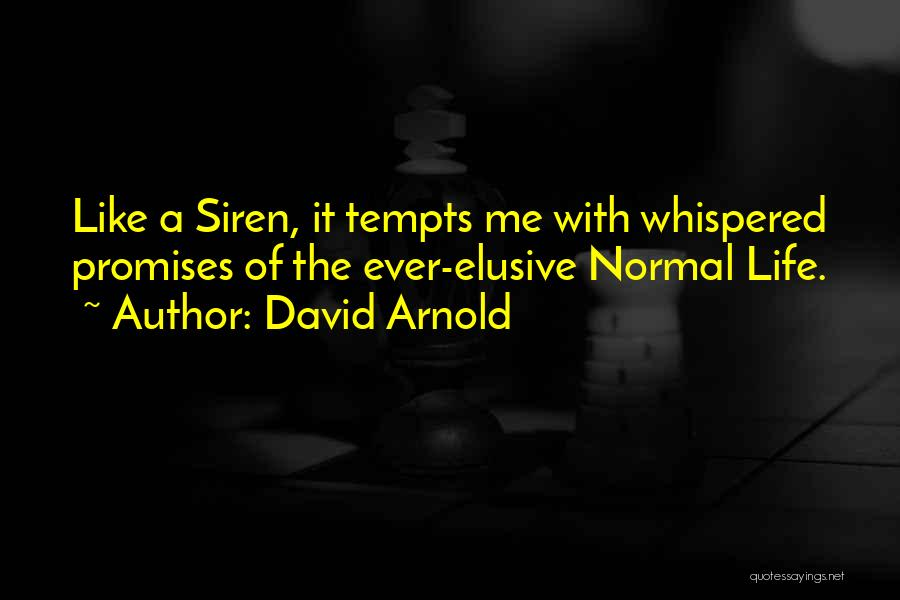 Arnold Quotes By David Arnold