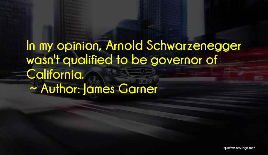 Arnold Quotes By James Garner