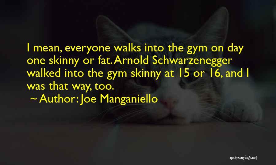 Arnold Quotes By Joe Manganiello
