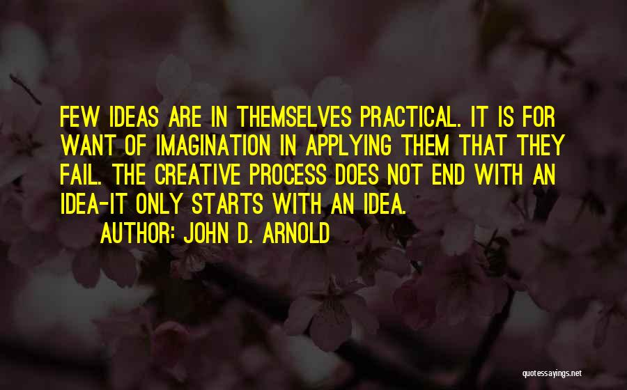 Arnold Quotes By John D. Arnold