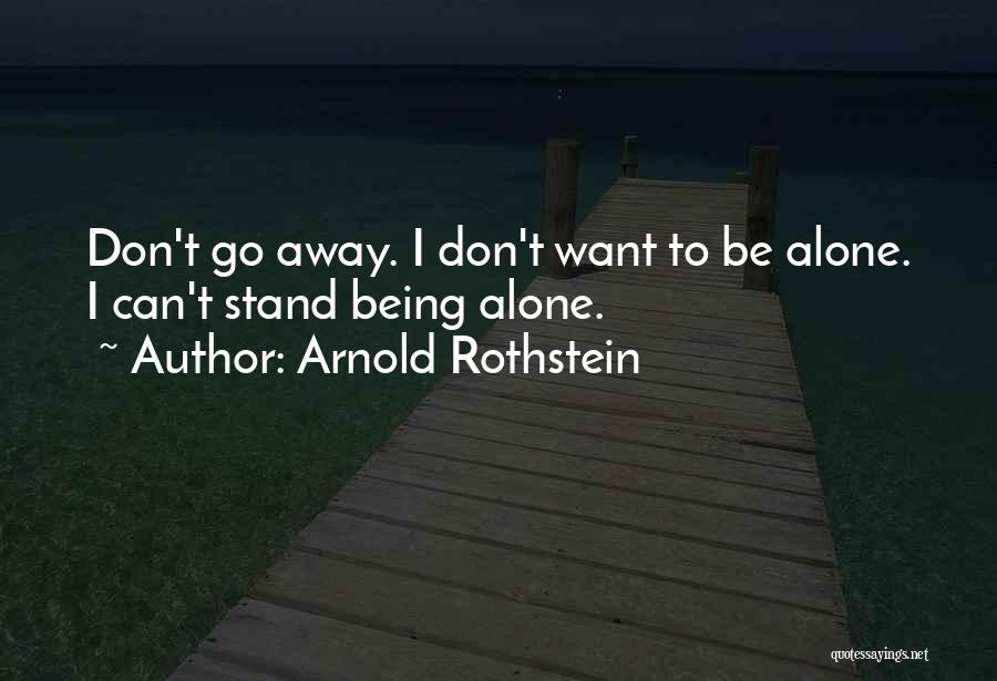 Arnold Rothstein Quotes 1868176