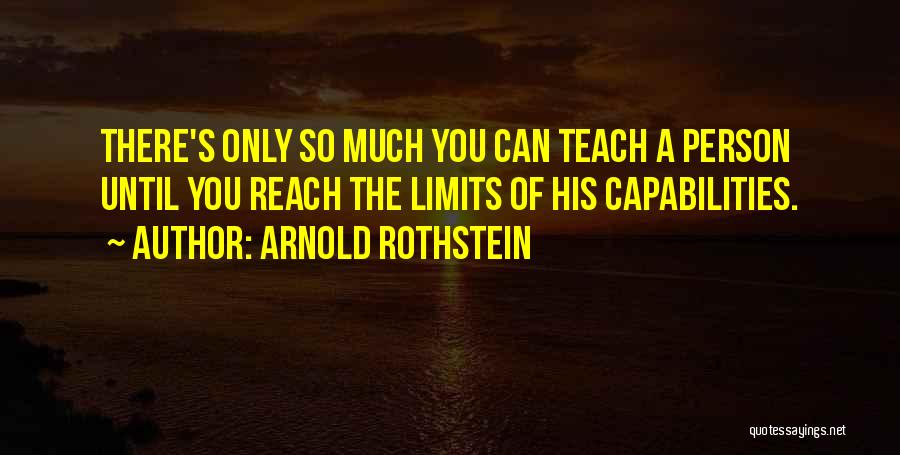 Arnold Rothstein Quotes 2005605