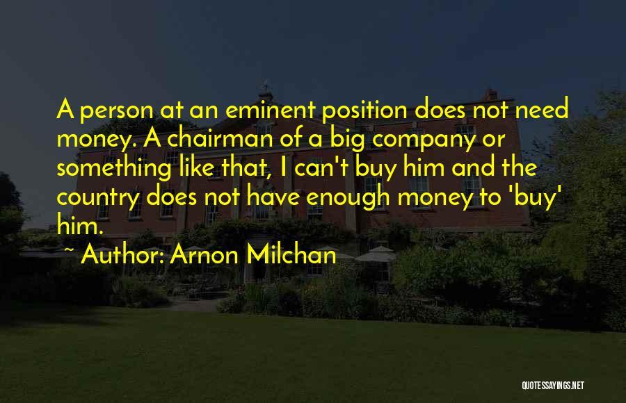 Arnon Milchan Quotes 1342066