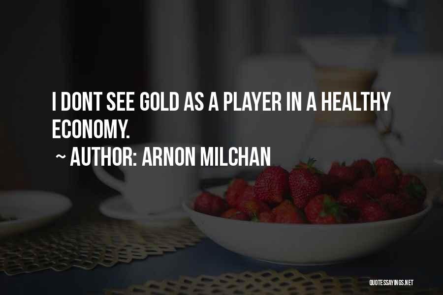 Arnon Milchan Quotes 228191