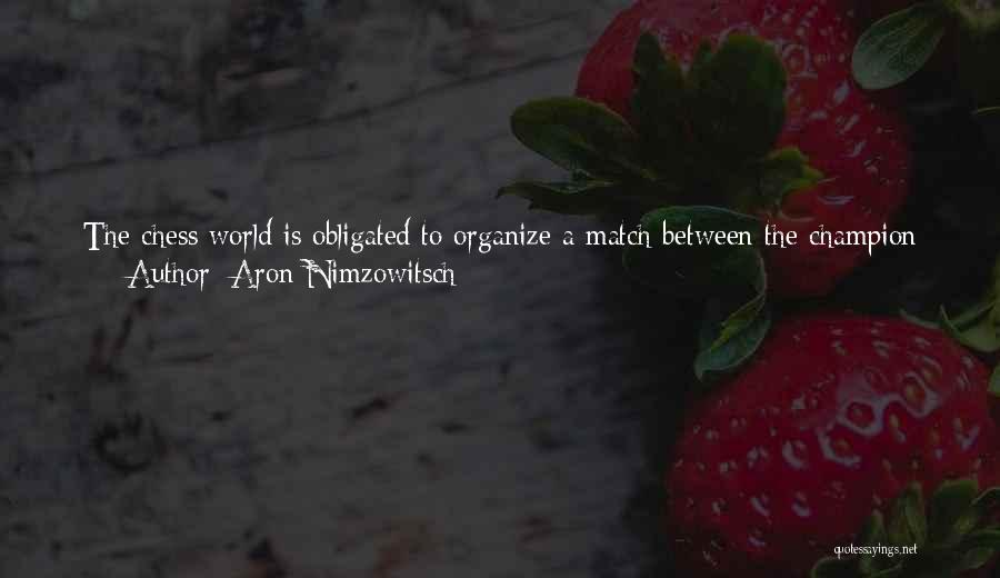 Aron Nimzowitsch Quotes 1330505
